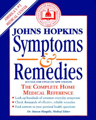 Image for Johns Hopkins Symptoms and Remedies : The Complete Home Medical Reference