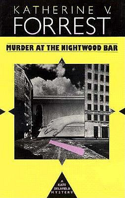 Murder at the Nightwood Bar, Forrest, Katherine V.