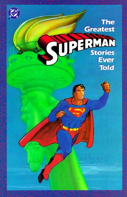 Image for Greatest Superman Stories Ever Told