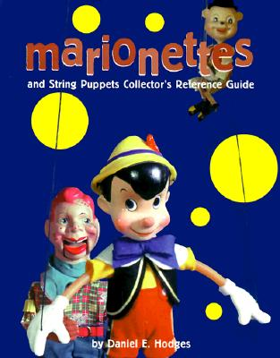 Image for Marionettes & String Puppets Collector's Reference Guide