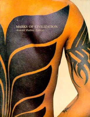 Image for Marks of Civilization: Artistic Transformations of the Human Body