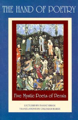 Image for The Hand of Poetry (Lectures on Persian Poetry)
