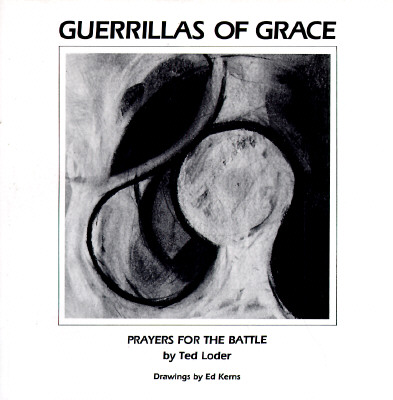 Image for Guerrillas Of Grace: Prayers For The Battle