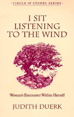 Image for I Sit Listening To The Wind (Circle of Stones Series, Vol 2)