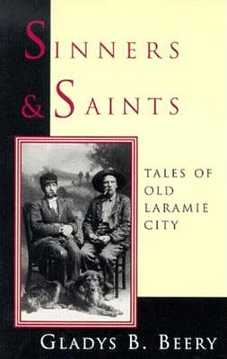 Image for SINNERS & SAINTS TALES OF OLD LARAMIE CITY