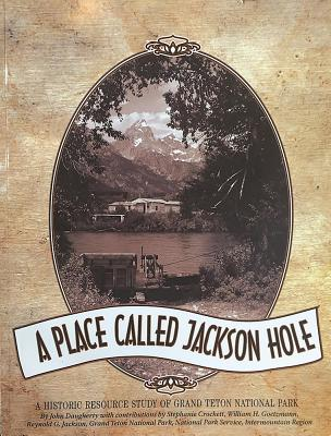 Image for A Place Called Jackson Hole