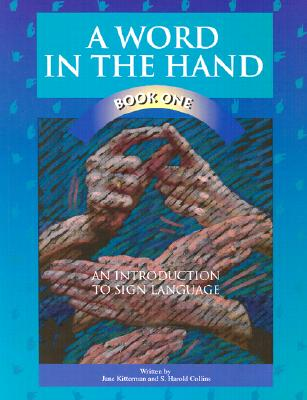Image for A Word in the Hand Book One: An Introduction to Sign Language