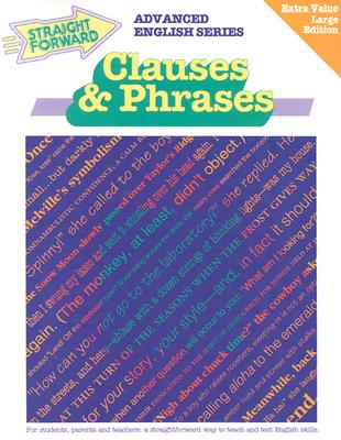 Clauses & Phrases (Straight Forward Advanced English), Cleveland, Cecily