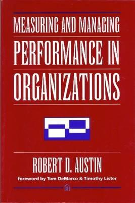 Image for Measuring and Managing Performance in Organizations