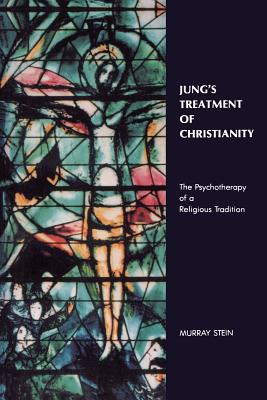 Image for Jung's Treatment of Christianity: The Psychotherapy of a Religious Tradition