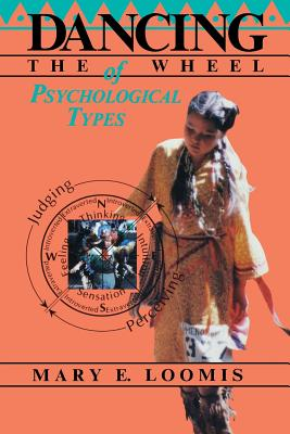 Image for DANCING THE WHEEL OF PSYCHOLOGICAL TYPES