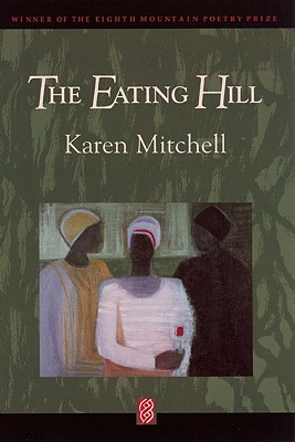 The Eating Hill, Mitchell, Karen