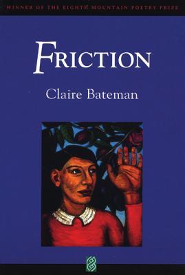 FRICTION, BATEMAN, CLAIRE
