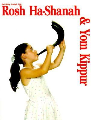 Image for Building Jewish Life: Rosh Ha-Shanah & Yom Kippur