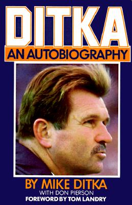 Image for Ditka: An Autobiography