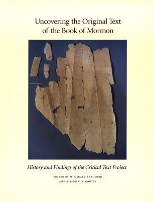 Image for Uncovering the Original Text of the Book of Mormon : History and Findings of the Critical Text Project