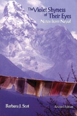 Image for The Violet Shyness of Their Eyes: Notes from Nepal