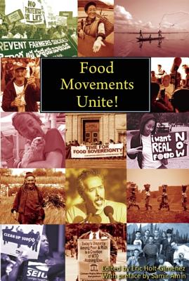 Food Movements Unite!: Strategies to Transform Our Food System, Amin, Samir