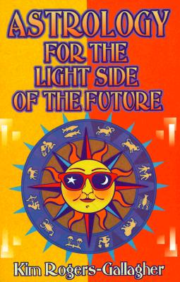 Image for ASTROLOGY FOR THE LIGHT SODE OF THE FUTURE