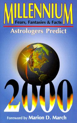 Image for Millennium: Fears, Fantasies & Facts : Astrologers Predict
