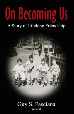 Image for ON BECOMING US: A STORY OF LIFELONG FRIENDSHIP