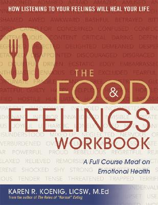 Image for The Food and Feelings Workbook: A Full Course Meal on Emotional Health