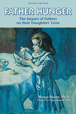 Image for Father Hunger: Fathers, Daughters, and the Pursuit of Thinness