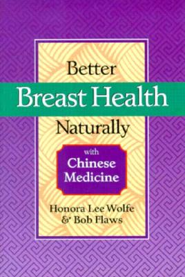 Image for BETTER BREAST HEALTH NATURALLY WITH CHINESE MEDICINE