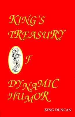 Image for KING'S TREASURY OF DYNAMIC HUMOR