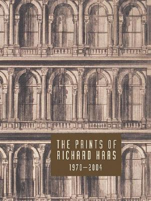 Image for PRINTS OF RICHARD HAAS 1970-2004