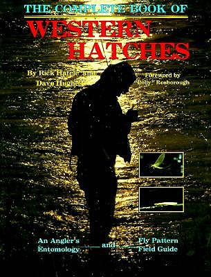 The Complete Book of Western Hatches