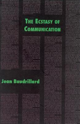 Image for ECSTACY OF COMMUNICATION, THE ( TRANSLATED BY BERNARD & CAROLINE SCHUTZE )