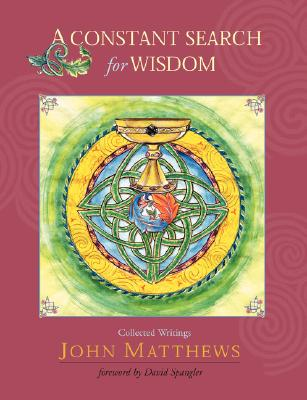 A Constant Search for Wisdom, John Matthews