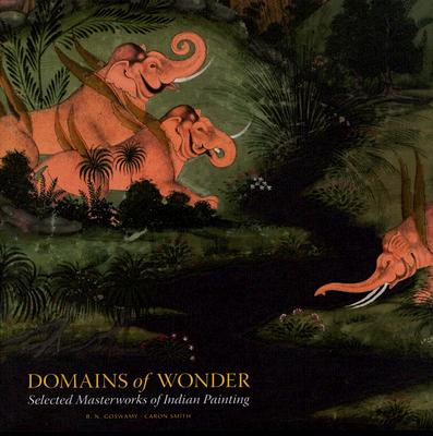 Image for Domains of Wonder: Selected Masterworks of Indian Painting