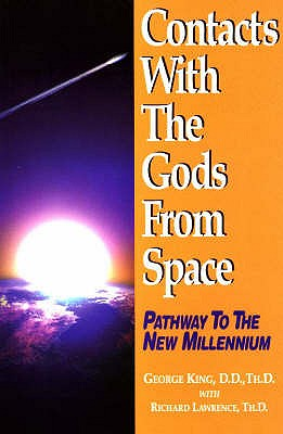 Image for Contacts With the Gods from Space: Pathway to the New Millennium