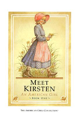 Image for Meet Kirsten: An American Girl (American Girl Collection)