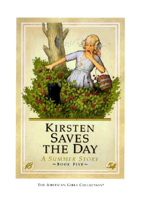 Image for Kirsten Saves the Day: A Summer Story (American Girl Collection)