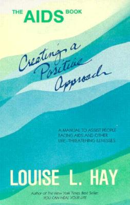 Image for The AIDS Book: Creating A Positive Approach