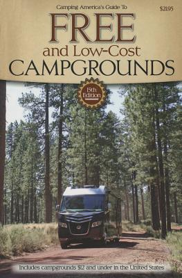 Guide to Free Campgrounds: Includes Campgrounds $12 and Under in the United States (Don Wright's Guide to Free Campgrounds), Don Wright