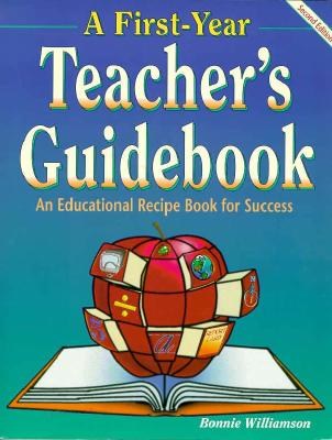 Image for A First-Year Teacher's Guidebook, 2nd Ed.