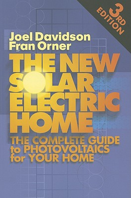 Image for New Solar Electric Home: The Complete Guide to Photovoltaics for Your Home