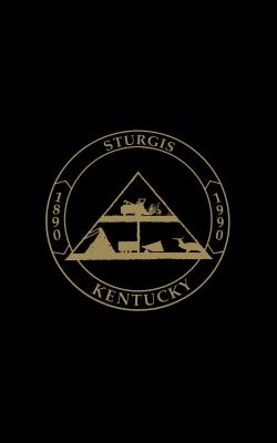 Sturgis, KY: The First 100 Years