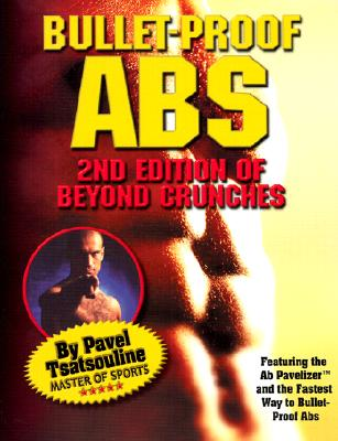 Image for Bullet-Proof Abs : 2nd Edition of Beyond Crunches