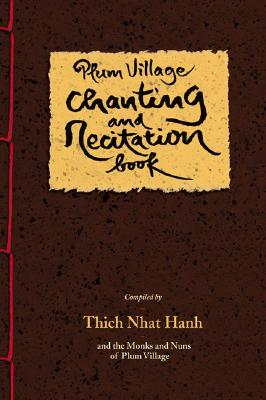 Image for Plum Village Chanting and Recitation Book