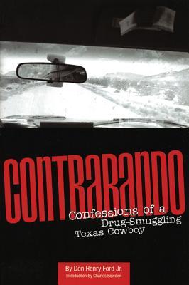 Image for CONTRABANDO CONFESSIONS OF A DRUG-SMUGGLING TEXAS COWBOY