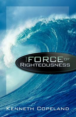 Image for The Force of Righteousness (Pamphlet)