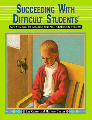 Image for Succeeding with Difficult Students: New Strategies for Reaching Your Most Challenging Students