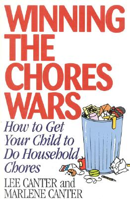 Winning the Chores Wars: How to Get Your Child to do Household Chores (Effective Parenting Books Series), RAND Corporation