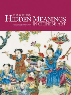 Image for Hidden Meanings in Chinese Art (No)