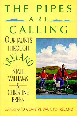 Image for PIPES ARE CALLING, THE : OUR JAUNTS THROUGH IRELAND